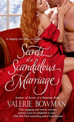 Secrets of a Scandalous Marriage (Secret Brides Series #3)