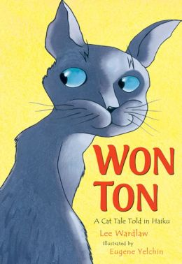 Won Ton: A Cat Tale Told in Haiku