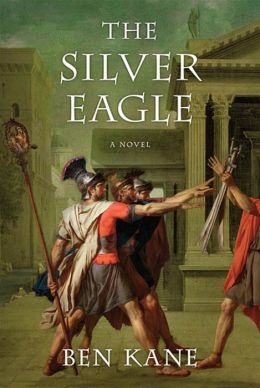 The Silver Eagle: A Novel of the Forgotten Legion
