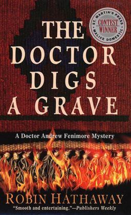 The Doctor Digs a Grave (Dr. Fenimore Series #1)