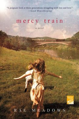 Mercy Train: A Novel