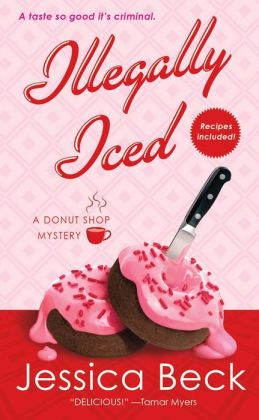 Illegally Iced (Donut Shop Mystery Series #9)