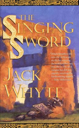 The Singing Sword: The Dream of Eagles, Volume 2