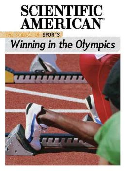 The Science of Sports: Winning in the Olympics