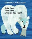 Book Cover Image. Title: Polar Bear, Polar Bear, What Do You Hear?, Author: Bill Martin