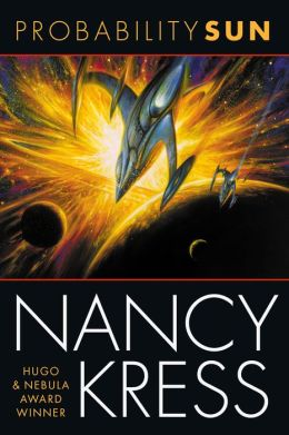 Probability 2 - Probability Sun - Nancy Kress