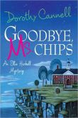 Goodbye, Ms. Chips: An Ellie Haskell Mystery