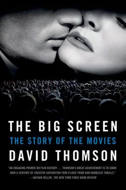 The Big Screen: The Story of the Movies