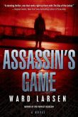 Book Cover Image. Title: Assassin's Game, Author: Ward Larsen