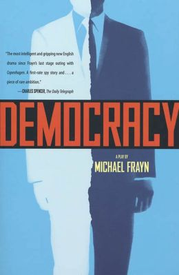 Democracy: A Play