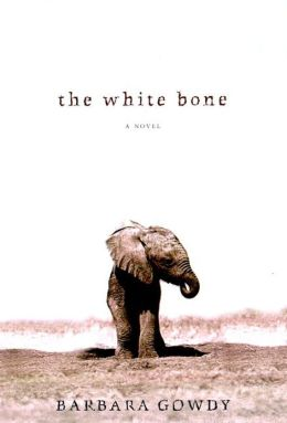 The White Bone: A Novel