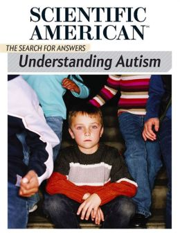 Understanding Autism: The Search for Answers