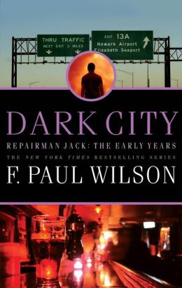Dark City (Repairman Jack: The Early Years Trilogy #2)