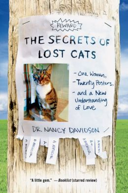 The Secrets of Lost Cats: One Woman, Twenty Posters, and a New Understanding of Love