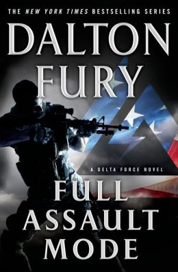 Full Assault Mode (Delta Force Series #3)