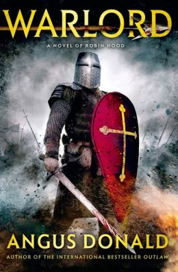 Warlord: A Novel of Robin Hood