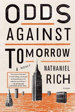 Odds Against Tomorrow: A Novel