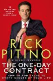 Rick Pitino - The One-Day Contract: How to Add Value to Every Minute of Your Life