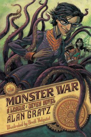The Monster War: A League of Seven Novel