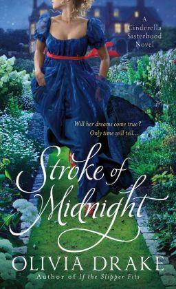 Stroke of Midnight (Cinderella Sisterhood Series #2)