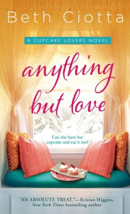 Anything But Love (Cupcake Lovers Series #3)