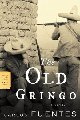 The Old Gringo: A Novel