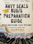 Book Cover Image. Title: Navy SEALs BUD/S Preparation Guide:  A Former SEAL Instructor's Guide to Getting You Through BUD/S, Author: Christopher Hagerman