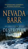 Book Cover Image. Title: Destroyer Angel (Anna Pigeon Series #18), Author: Nevada Barr