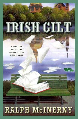 Irish Gilt: A Mystery Set at the University of Notre Dame