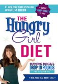 Book Cover Image. Title: The Hungry Girl Diet:  Big Portions. Big Results. Drop 10 Pounds in 4 Weeks, Author: Lisa Lillien