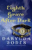 Book Cover Image. Title: Eighth Grave After Dark, Author: Darynda Jones