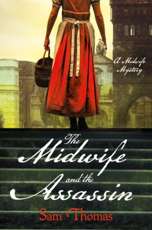 The Midwife and the Assassin: A Mystery
