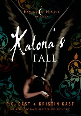 Kalona's Fall (House of Night Novella Series #4)