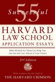 Book Cover Image. Title: 55 Successful Harvard Law School Application Essays, Second Edition:  With Analysis by the Staff of The Harvard Crimson, Author: The Staff of the Harvard Crimson