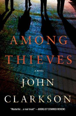 Among Thieves: A Novel