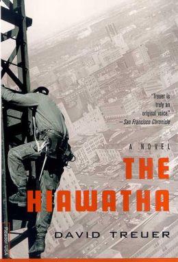 The Hiawatha: A Novel