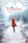 Book Cover Image. Title: Frostfire (Kanin Chronicles Series #1), Author: Amanda Hocking