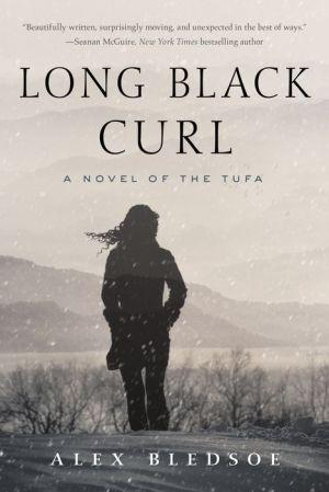 Long Black Curl: A Novel of the Tufa