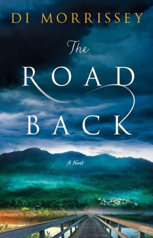 The Road Back: A Novel