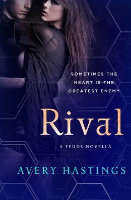Rival: A Feuds Novella