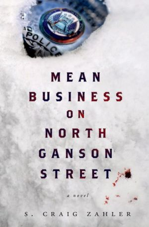 Mean Business on North Ganson Street: A Novel