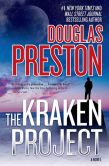 Book Cover Image. Title: The Kraken Project, Author: Douglas Preston