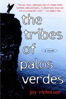 The Tribes of Palos Verdes: A Novel
