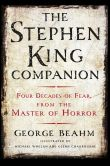Book Cover Image. Title: The Stephen King Companion:  Four Decades of Fear from the Master of Horror, Author: George Beahm