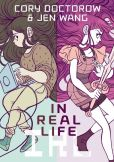 Book Cover Image. Title: In Real Life, Author: Cory Doctorow