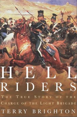 Hell Riders: The True Story of the Charge of the Light Brigade