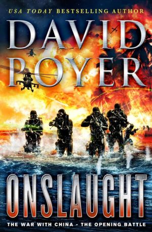 Onslaught: The War with China--the Opening Battle