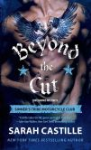 Book Cover Image. Title: Beyond the Cut, Author: Sarah Castille