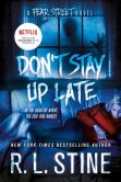 Book Cover Image. Title: Don't Stay Up Late (Fear Street Series), Author: R. L. Stine