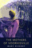 The Mothers of Voorhisville: A Tor.Com Original